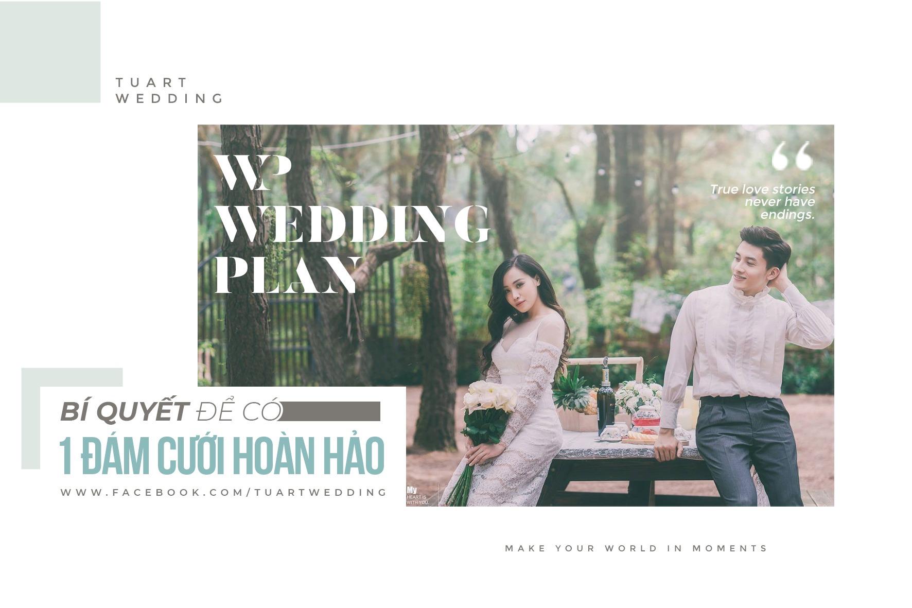 """""""WP – Wedding plan"""": Kế hoạch tổ chức đám cưới hoàn hảo"""